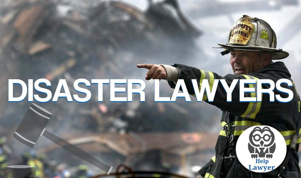 Should You Hire A Disaster Lawyer?