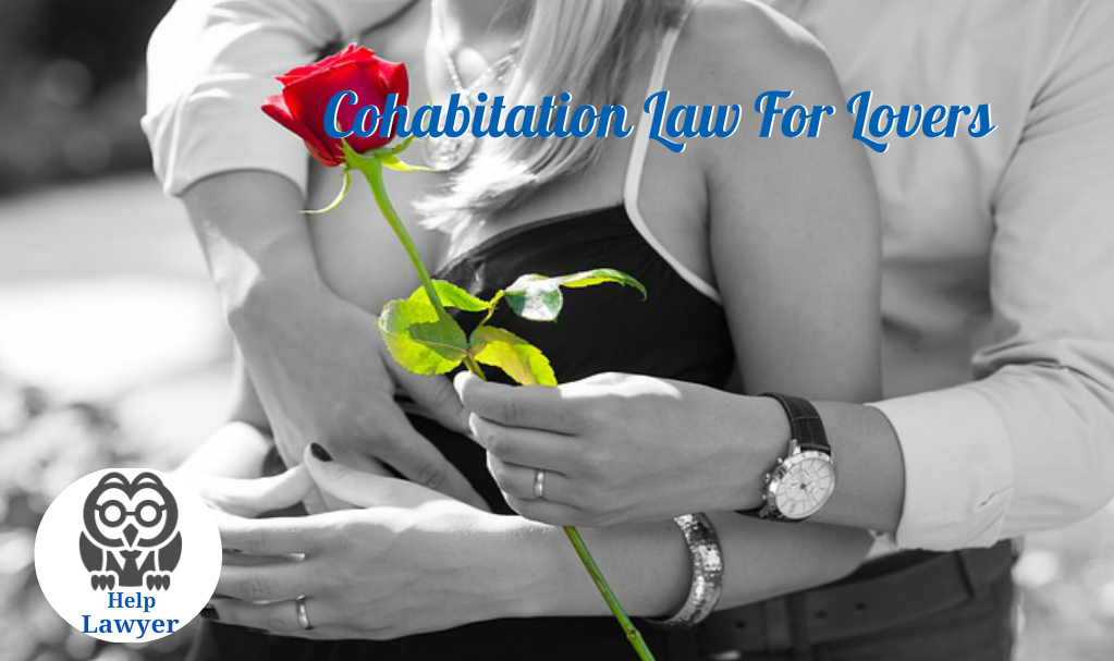 Is There Any Cohabitation Law For Lovers?