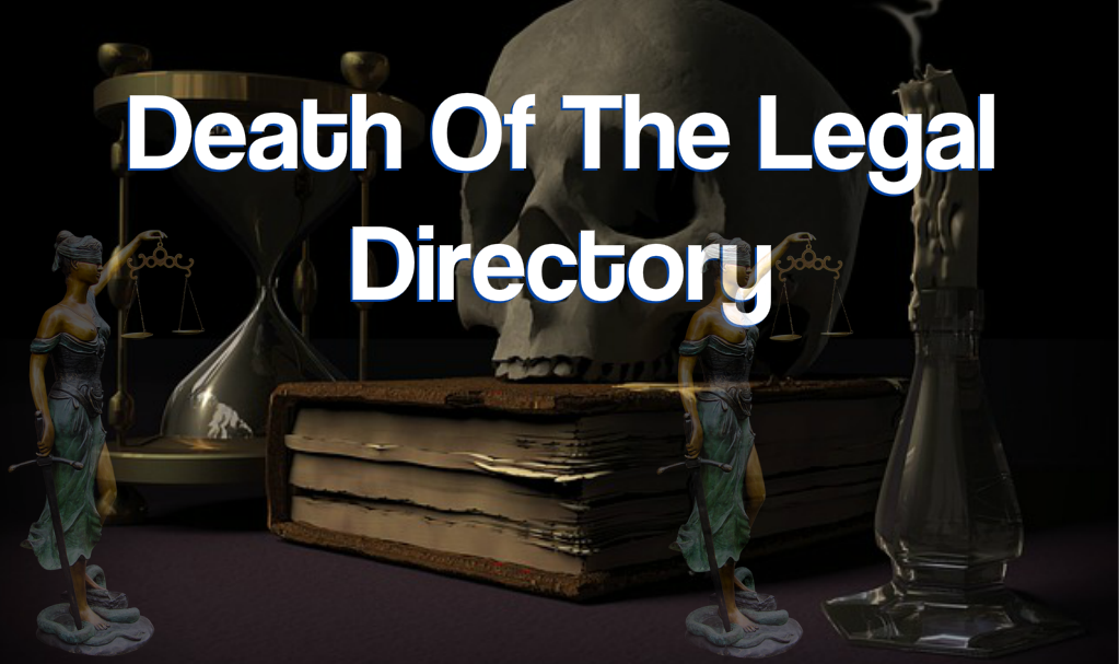 Death Of The Lawyer Directory and The Rise Of The Law Firm Marketing Suite