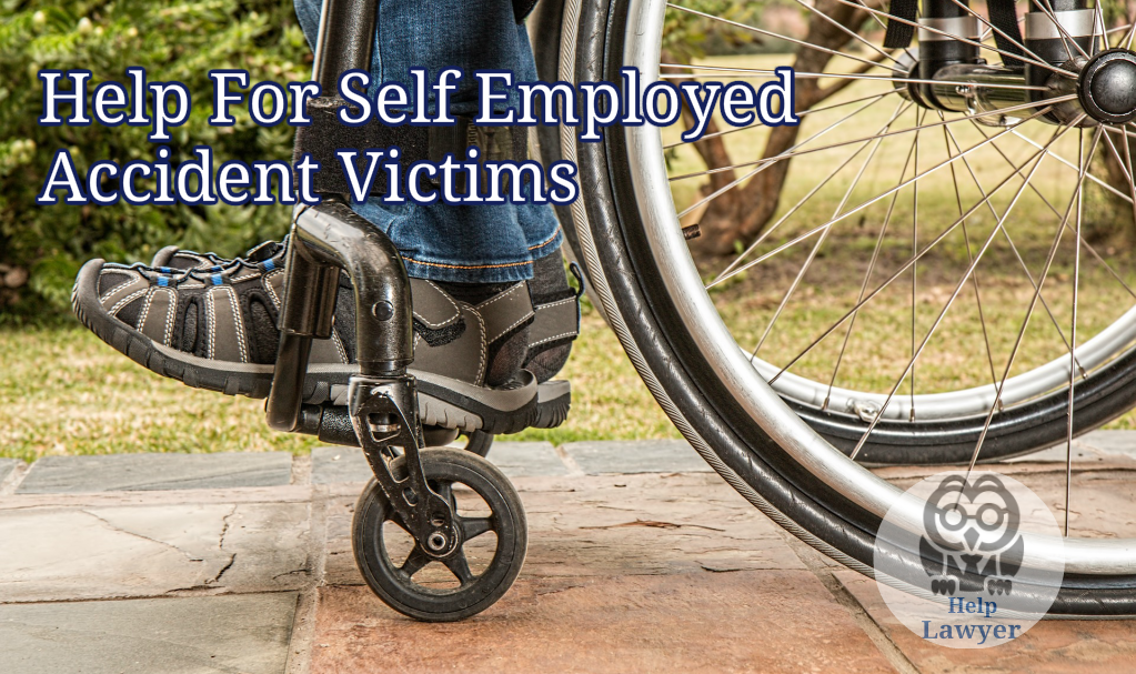 Help is Available for Self Employed Accident Victims