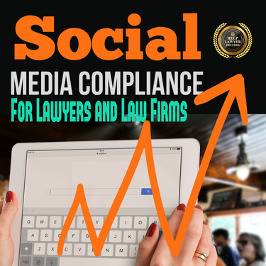 Social Media Compliance For Law Firms