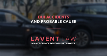 DUI Accidents and Probable Cause