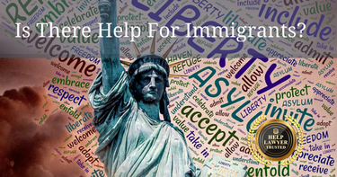 Legal Help For The Illegal Immigrant