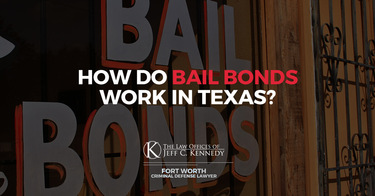 How Do Bail Bonds Work in Texas?