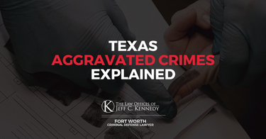 Texas Aggravated Crimes Explained