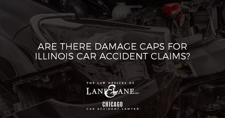 Are There Damage Caps for Illinois Car Accident Claims? - Law Firm