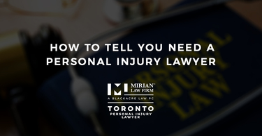 How to Tell You Need a Personal Injury Lawyer