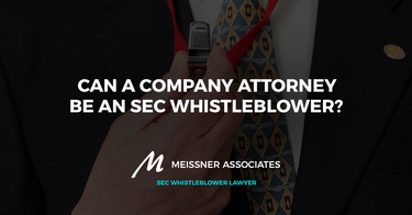 Can a Company Attorney Be an SEC Whistleblower?